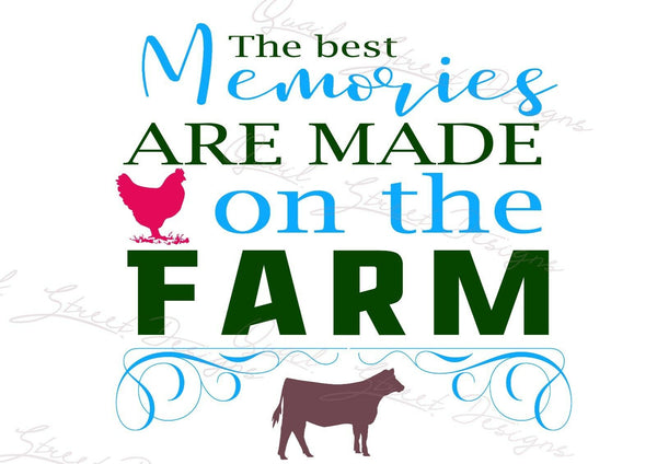 The Best Memories Are Made On The Farm - Farmhouse Vinyl Decal Free Shipping 241