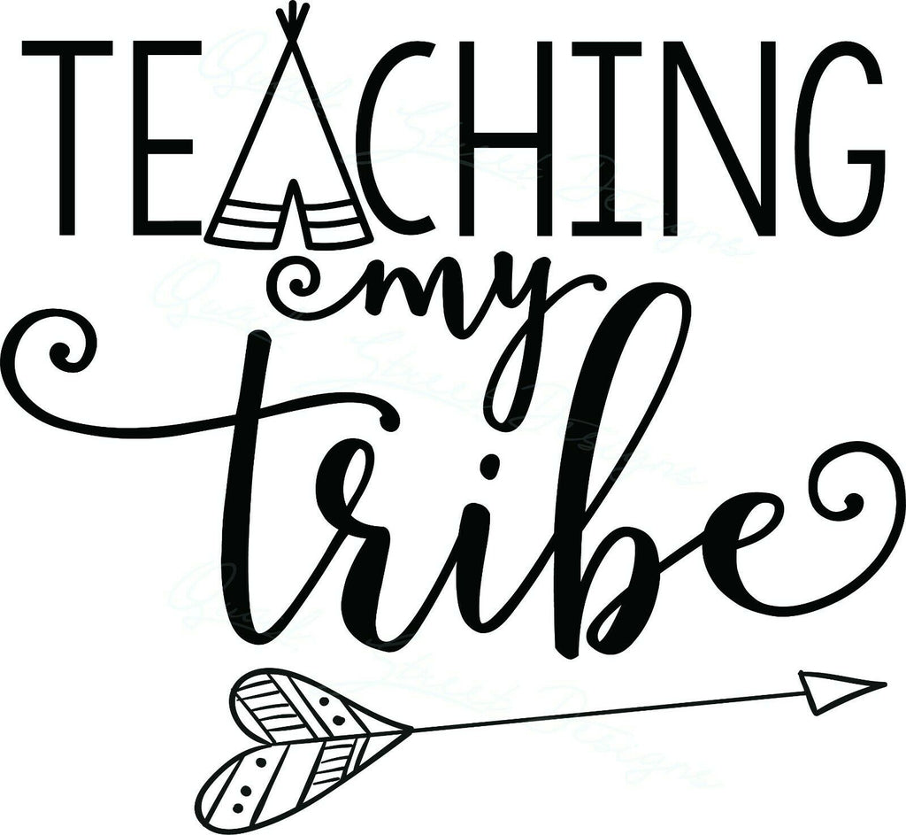 Teaching My Tribe - Vinyl Decal Free Shipping #1941