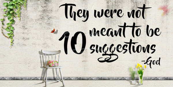 They Were Not Meant To Be 10 Suggestions - Messages From God - Vinyl Decal 420A