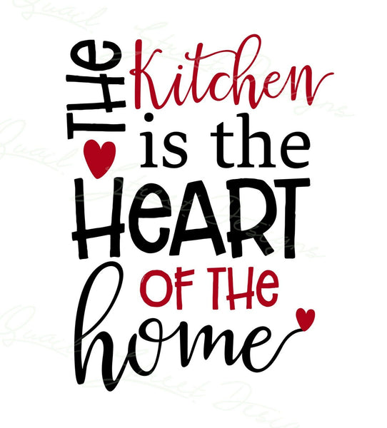 The Kitchen Is The Heart Of The Home -  Vinyl Decal Free Shipping #108
