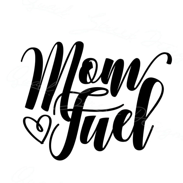 Mom Fuel - Vinyl Decal - Free Shipping #1817