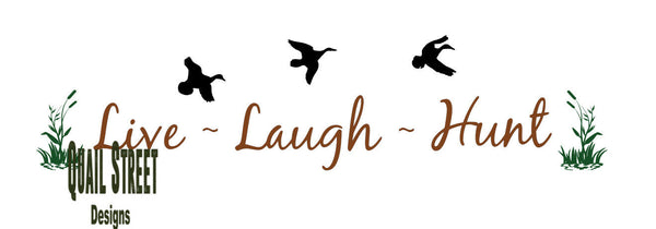Live Laugh Hunt - Vinyl Decal Free Shipping #400