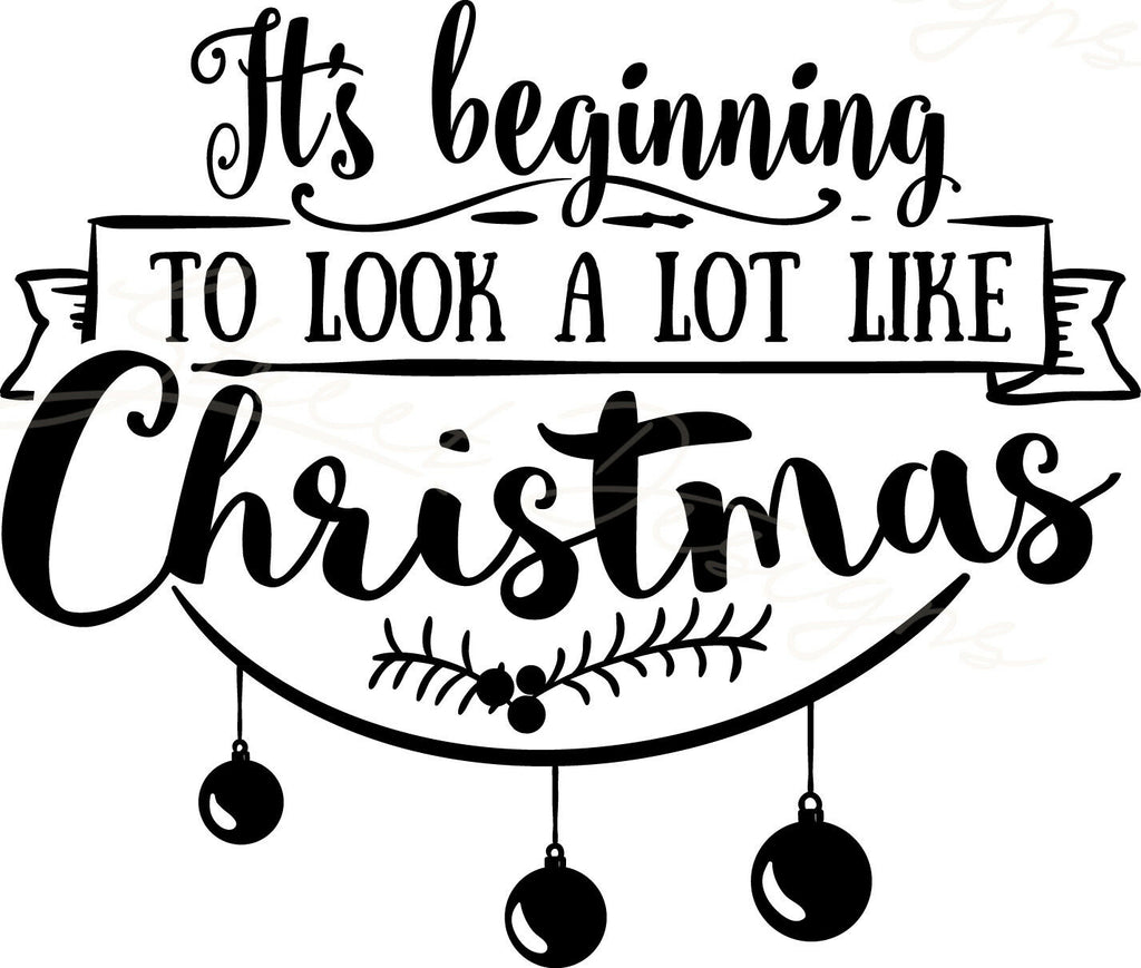 It's Beginning To Look A Lot Like Christmas  -  Vinyl Decal Free Shipping #826