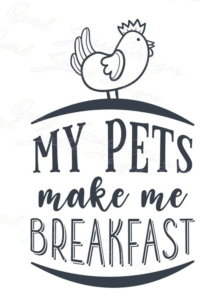 My Pets Make Me Breakfast - Vinyl Decal Free Shipping #1490
