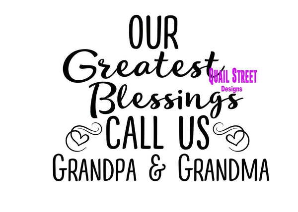 Our Greatest Blessings Call Us - CUSTOMIZED  - Vinyl Decal Free Shipping #513