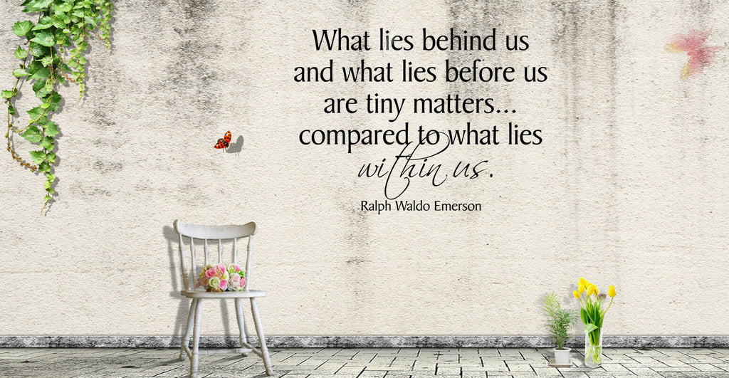 What Lies Behind Us & What Lies Before Us - Vinyl Decal Free Shipping 1028
