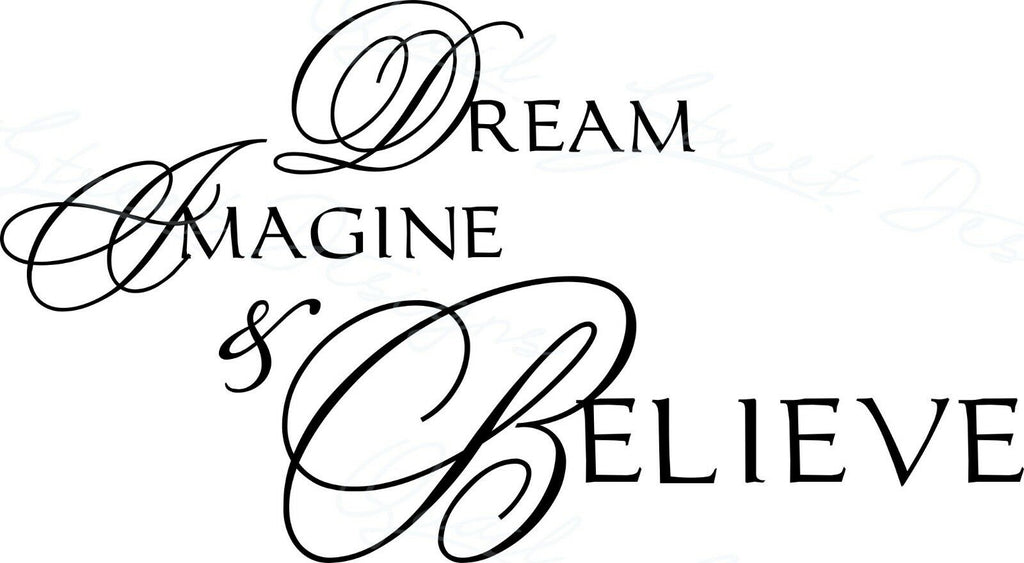 Dream Image & Believe - Vinyl Decal Free Shipping #1029
