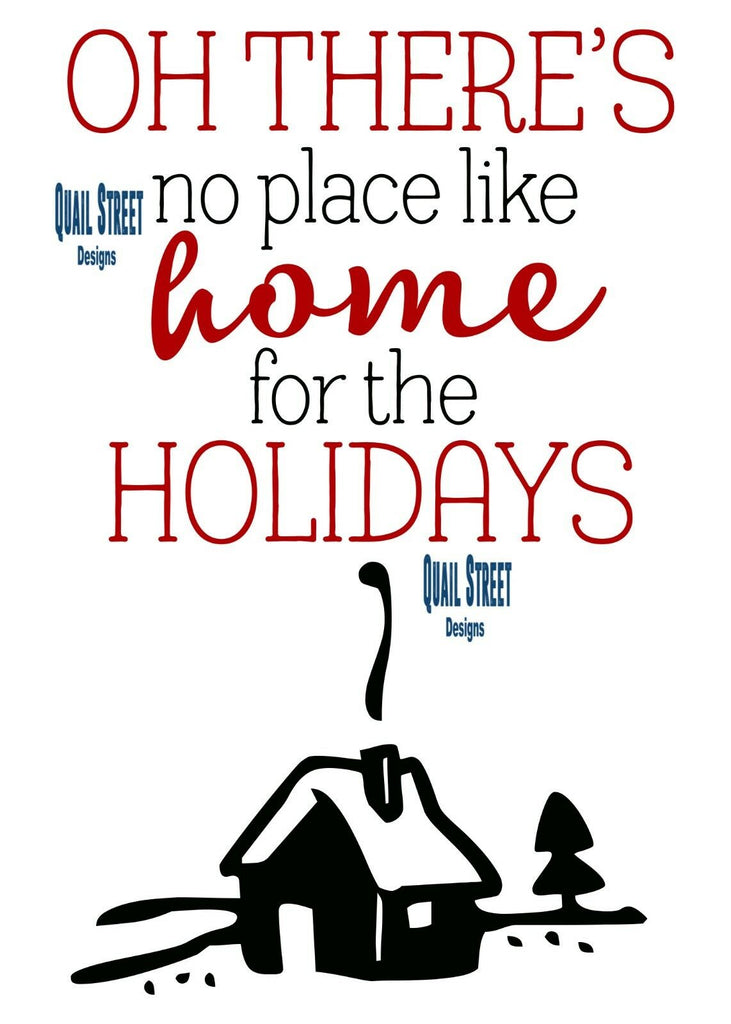 Oh There's No Place Like Home For The Holidays - Vinyl Decal Free Shipping #167