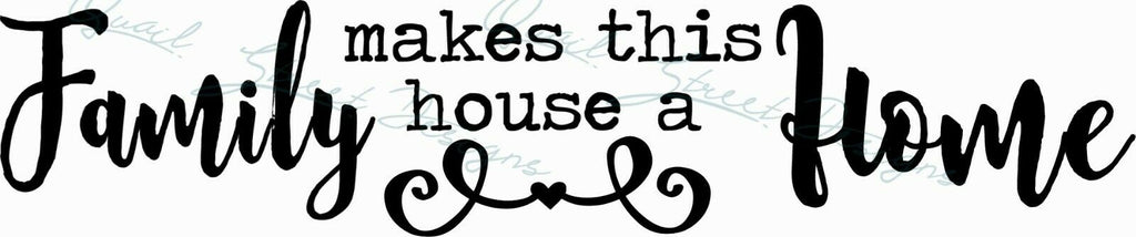 Family Makes This House A Home - Vinyl Decal Free Shipping  #1326