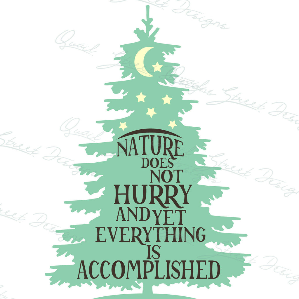 Nature Does Not Hurry Yet Everything Is Accomplished - Vinyl Decal Free Shipping #184