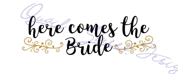 Here Comes The Bride - Vinyl Decal Free Shipping #808