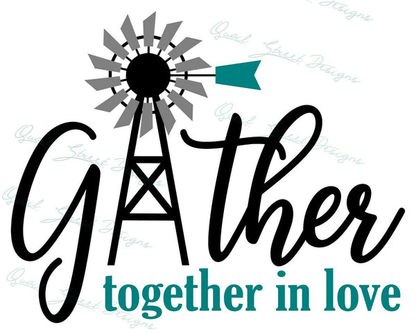 Gather Together In Love - Vinyl Decal Free Shipping #1324