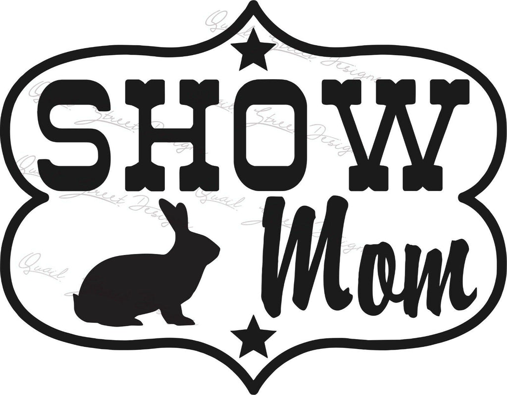 Show Mom - Rabbit - Vinyl Decal Free Shipping #221
