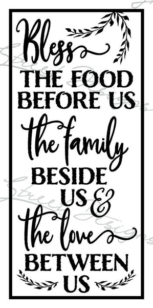 Bless The Food Before Us The Family Beside Us & The Love Between Us - Vinyl Decal Free Shipping # 1314