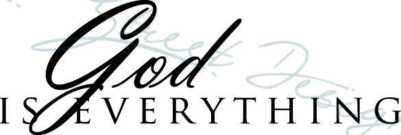 God Is Everything - Vinyl Decal Free Shipping #57