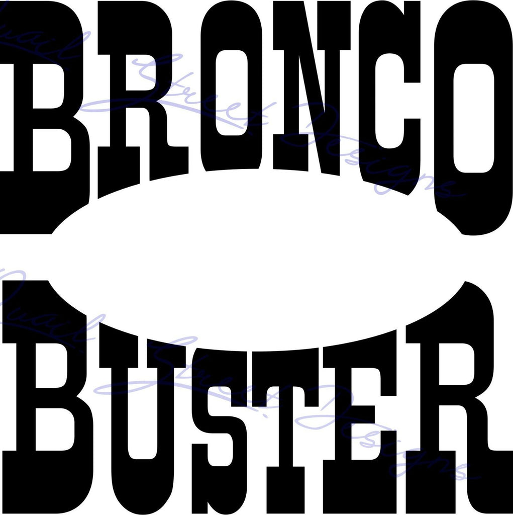 Bronco Buster - Vinyl Decal  Free Shipping #970