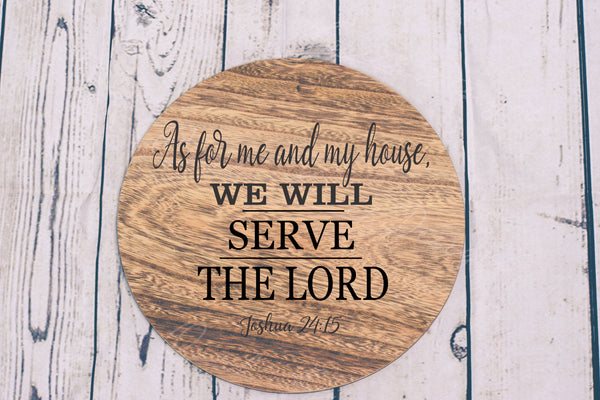 As For Me And My House We Will Serve The Lord - Joshua 24:15 - Digital Download SVG Cut File - #66