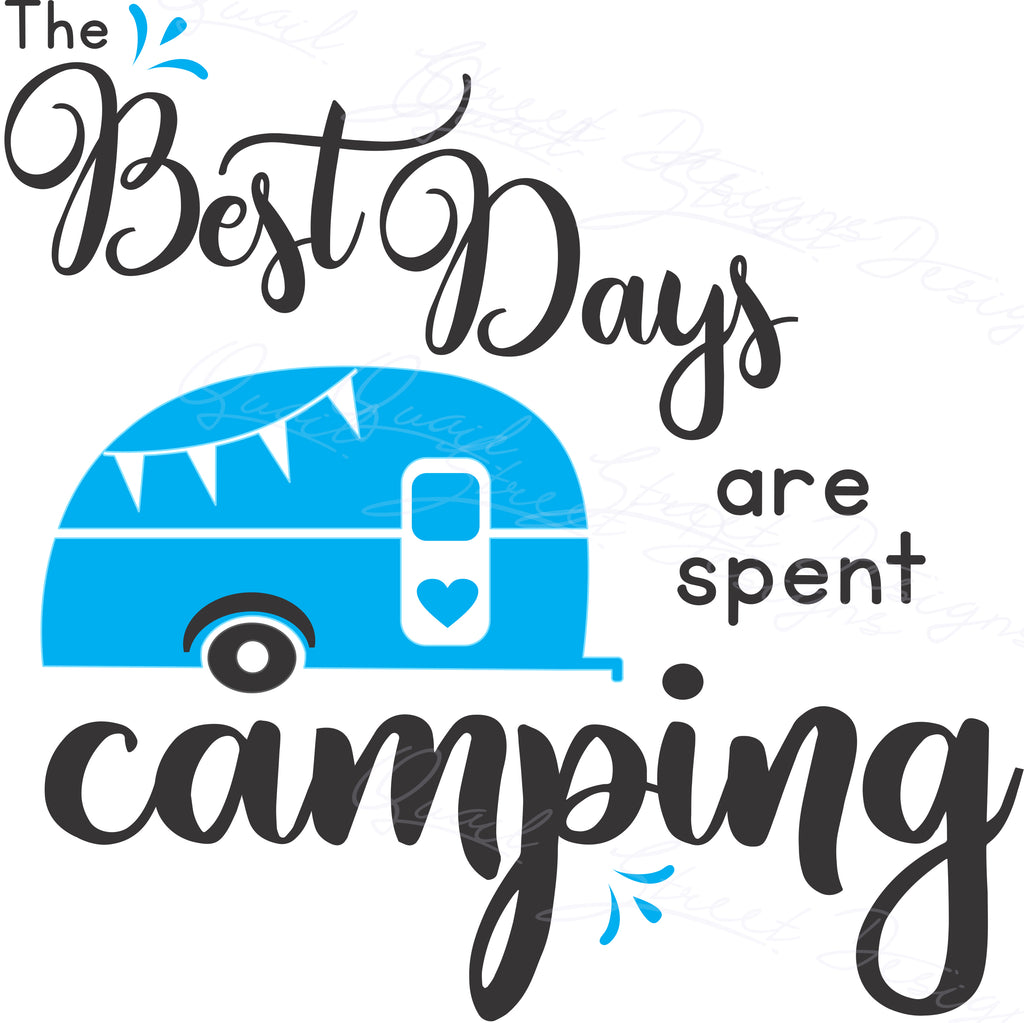 The Best Days Are Spent Camping - Vinyl Decal Free Shipping  #2034