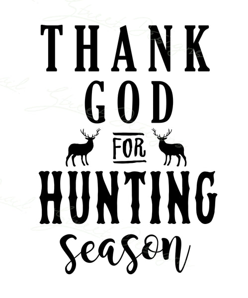 Thank God For Hunting Season - Vinyl Decal Free Shipping #337