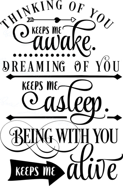Thinking Of You Keeps Me Awake - Romantic Love - Vinyl Decal Free Shipping #790