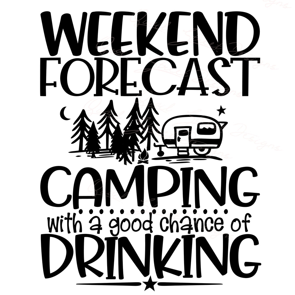 Weekend Forecast - Camping With A Good Chance Of Drinking - Vinyl Decal Free Shipping  #2031