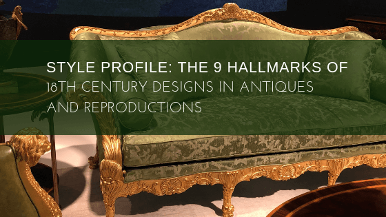 The 9 Hallmarks of 18th Century Designs