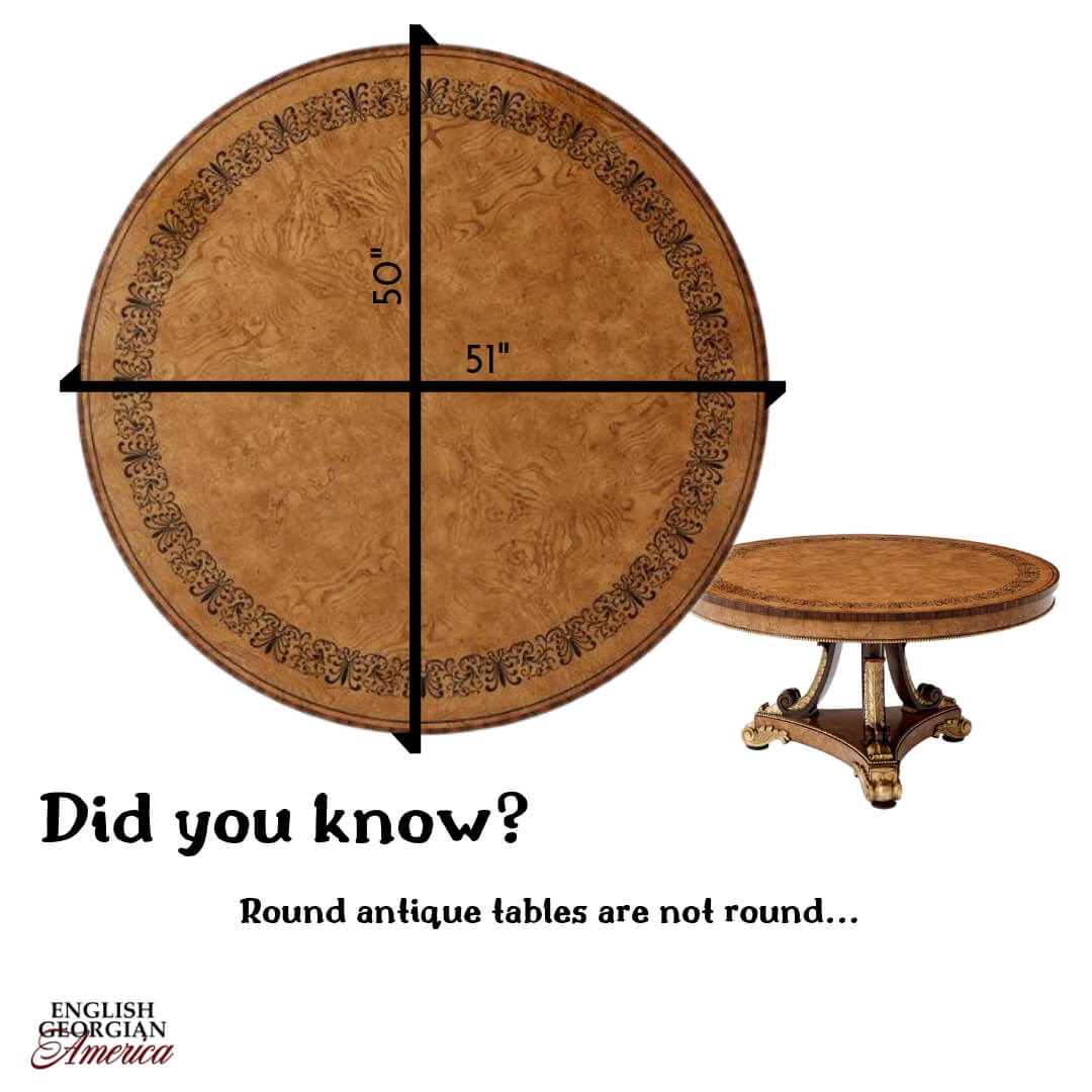 Are round antique tables really round?