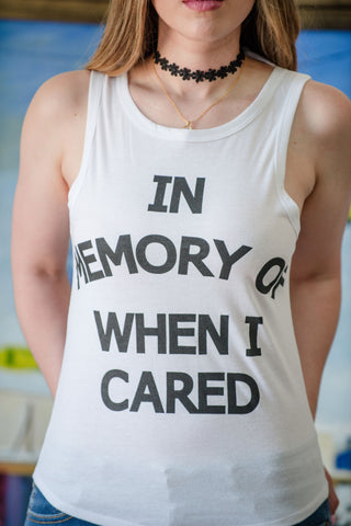 In memory of when I cared Top