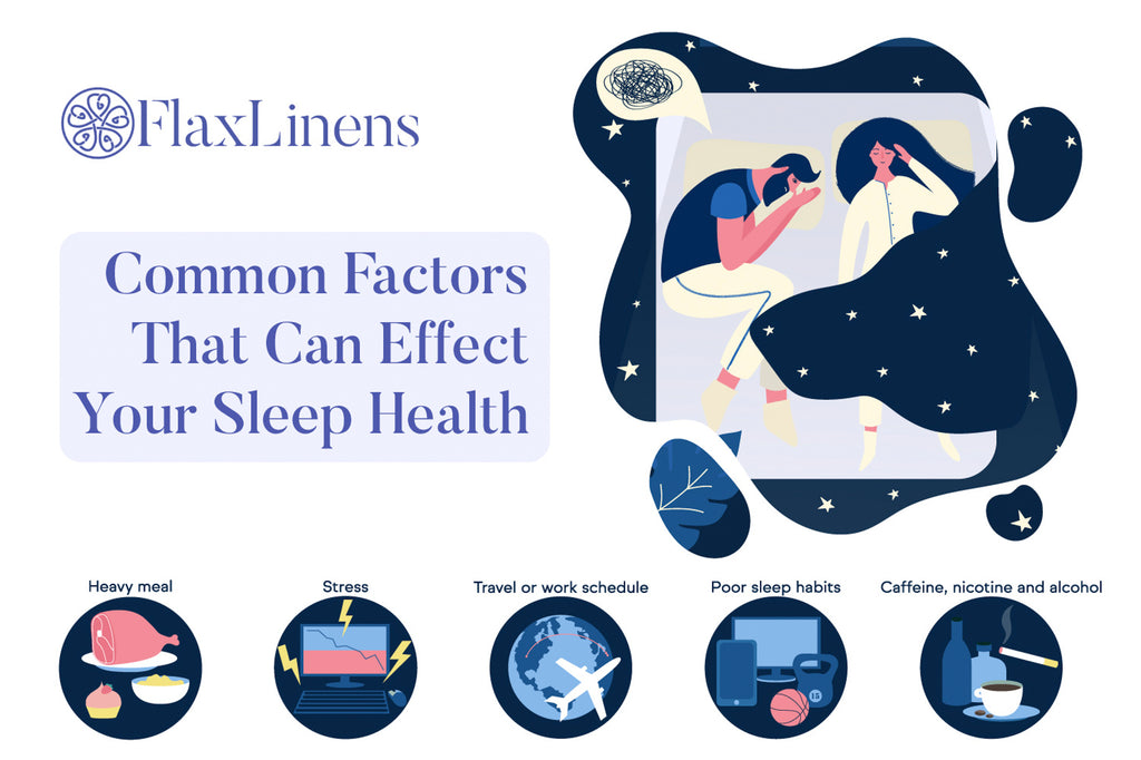 Flax Linens Common Factors That Effect Your Sleep Health