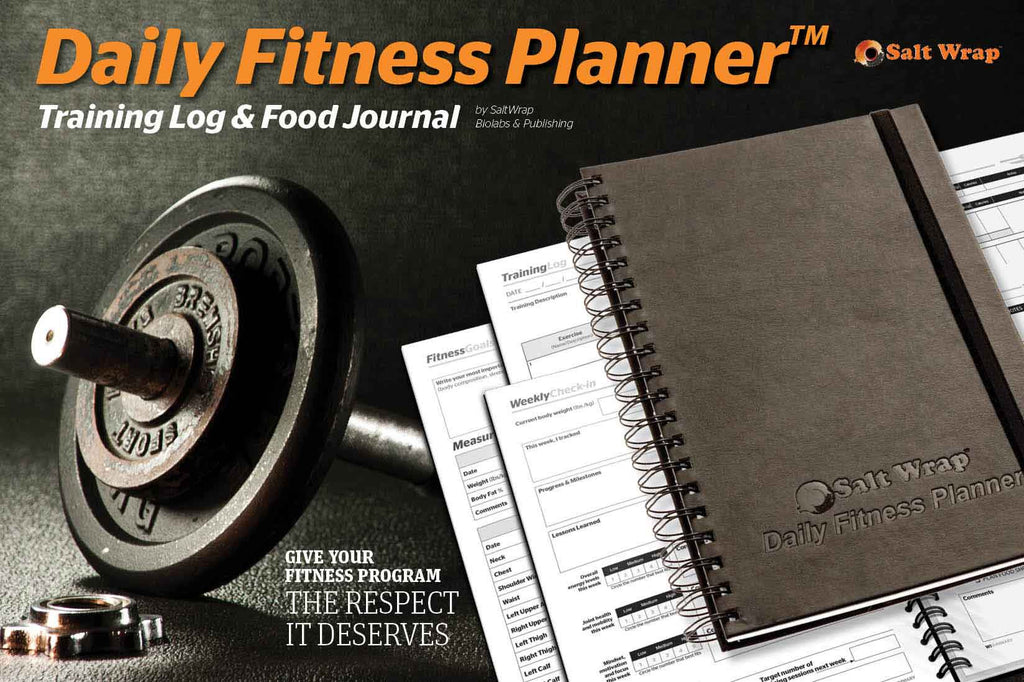Give your fitness program the respect it deserves, with the SaltWrap Daily Fitness Planner.