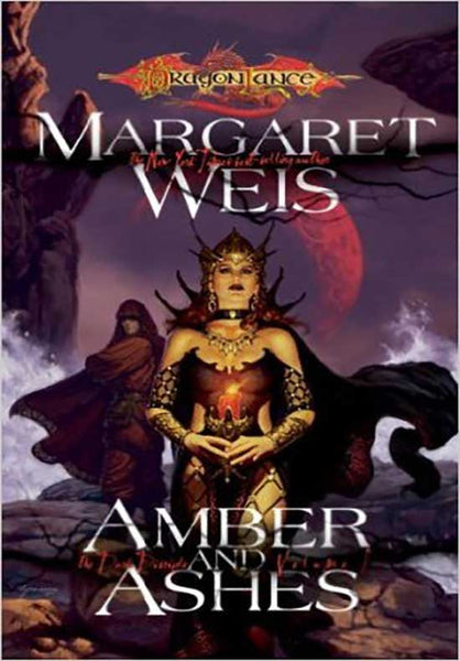 Amber and Ashes (Dragonlance Dark Disciple, Vol. 1)