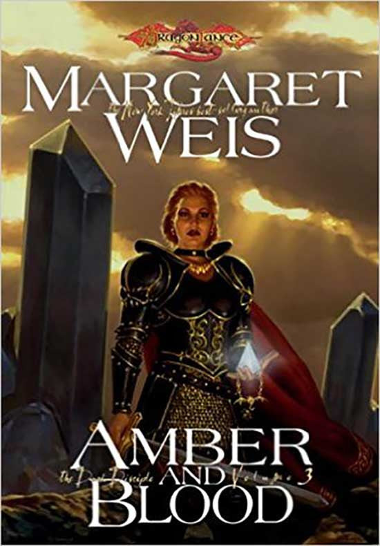 Amber and Blood (Dragonlance Dark Disciple, Vol. 3) Hardcover