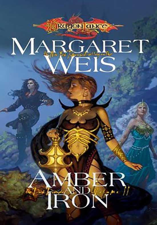 Amber and Iron (Dragonlance Dark Disciple, Vol. 2)