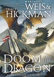 Doom of the Dragon (Dragonships, Vol. 4) - Paperback
