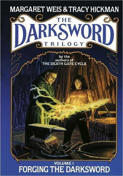 Forging the Darksword (The Darksword Series, Vol. 1)