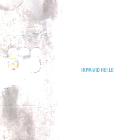 Howard Hello - Temporary Residence Ltd