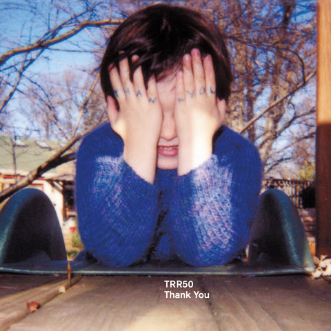 TRR50: Thank You - Temporary Residence Ltd