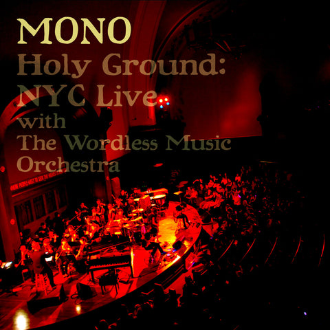 Holy Ground: NYC Live With The Wordless Music Orchestra - Temporary Residence Ltd
