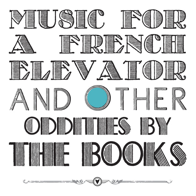 Music For A French Elevator And Other Oddities
