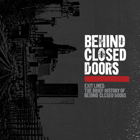 Exit Lines: The Brief History of Behind Closed Doors - Temporary Residence Ltd