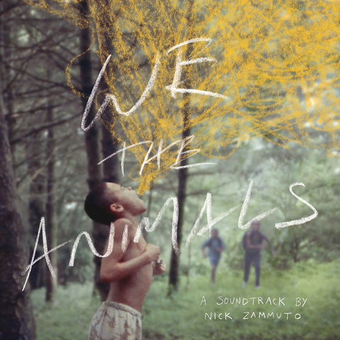 We The Animals: An Original Motion Picture Soundtrack - Temporary Residence Ltd