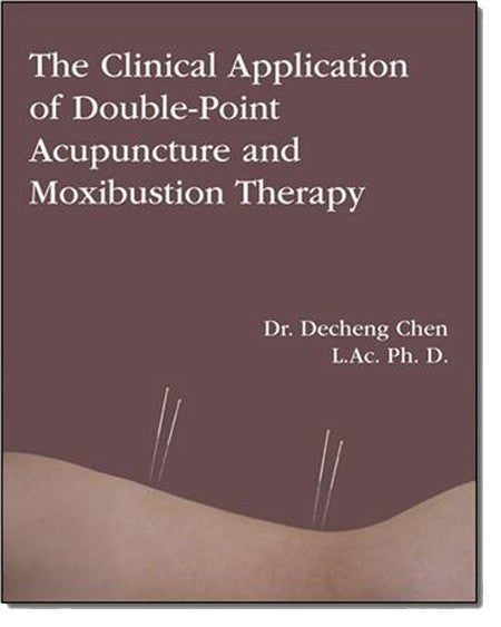 The Clinical Application of Double-Point Acupuncture and Moxibustion Therapy Book / G-11