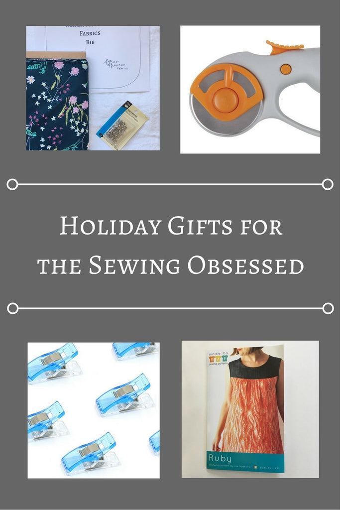 Holiday Gifts for the Sewing Obsessed!