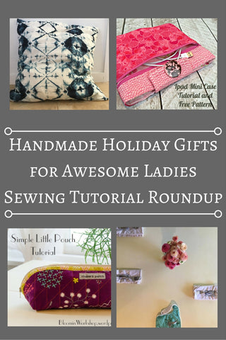 Handmade Holiday Gifts for Awesome Ladies