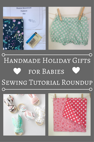 Handmade Holiday Gifts for Babies Tutorial Roundup