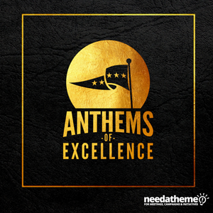 Anthems of Excellence