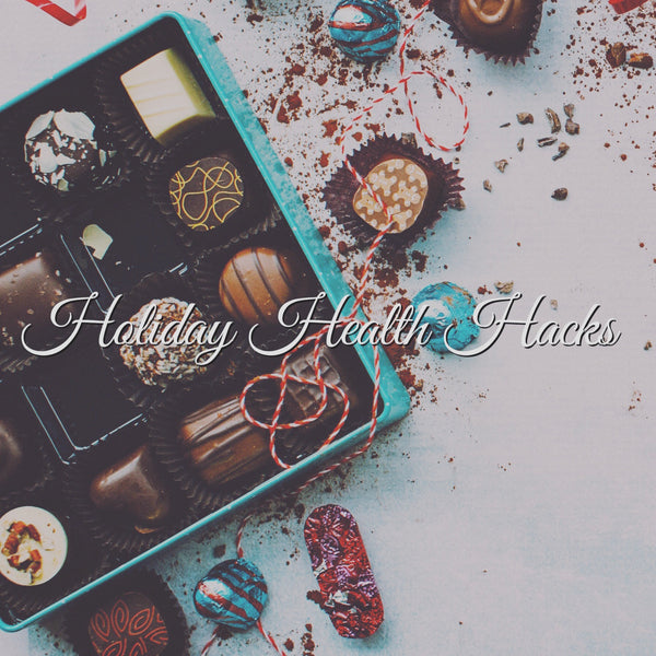 Holiday Health Hacks