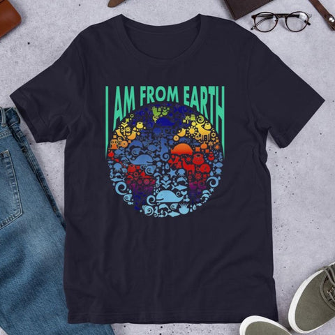 I Am From Earth • Earth Day • Earth Day Shirt - Design Forms Of Art