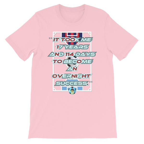Lionel Messi Quote A - Short-Sleeve Unisex T-Shirt - Design Forms Of Art