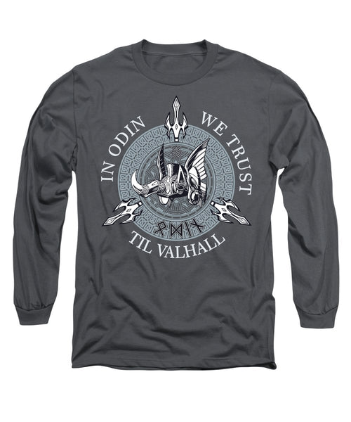 In Odin We Trust - Long Sleeve T-Shirt - Design Forms Of Art